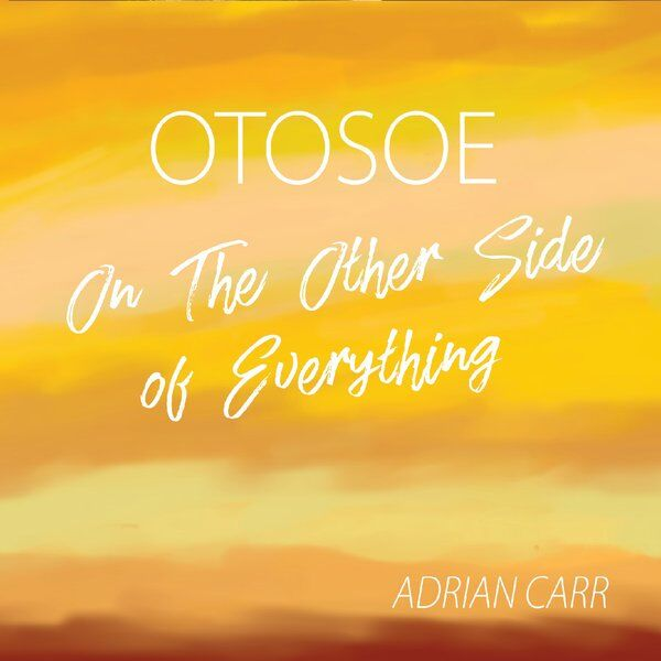 Cover art for Otosoe: On the Other Side of Everything